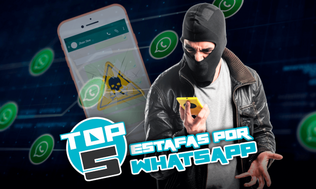 ¡CUIDADO! TOP 5: Estafas por WhatsApp