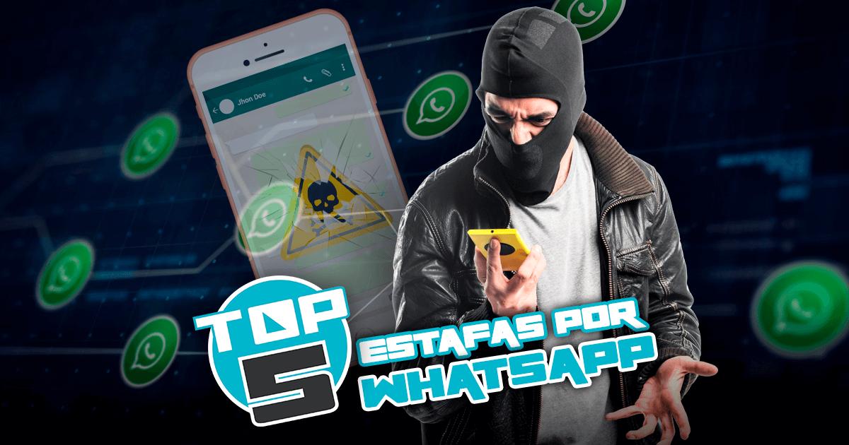 ¡CUIDADO! TOP 5: Estafas por WhatsApp